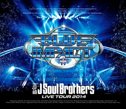 [Blu-ray] 三代目J Soul Brothers LIVE TOUR 2014「BLUE IMPACT」